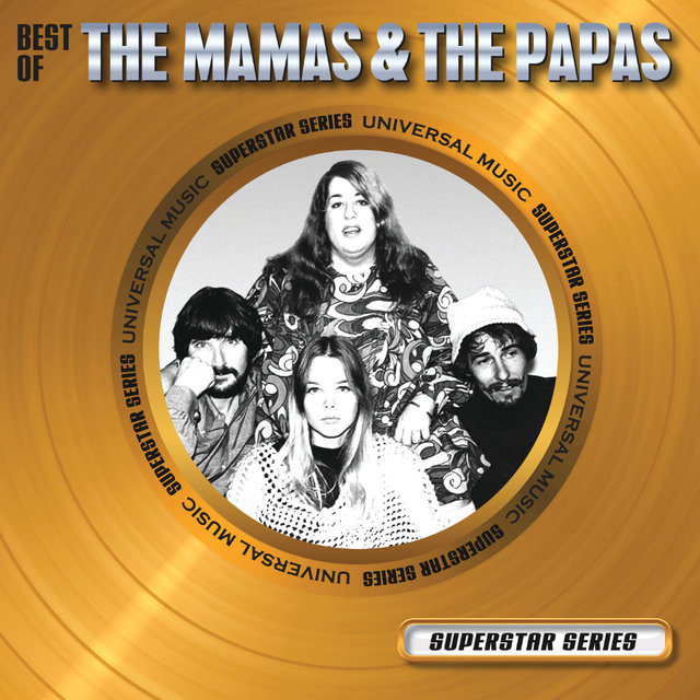 Best Of The Mamas & The Papas - Superstar Series