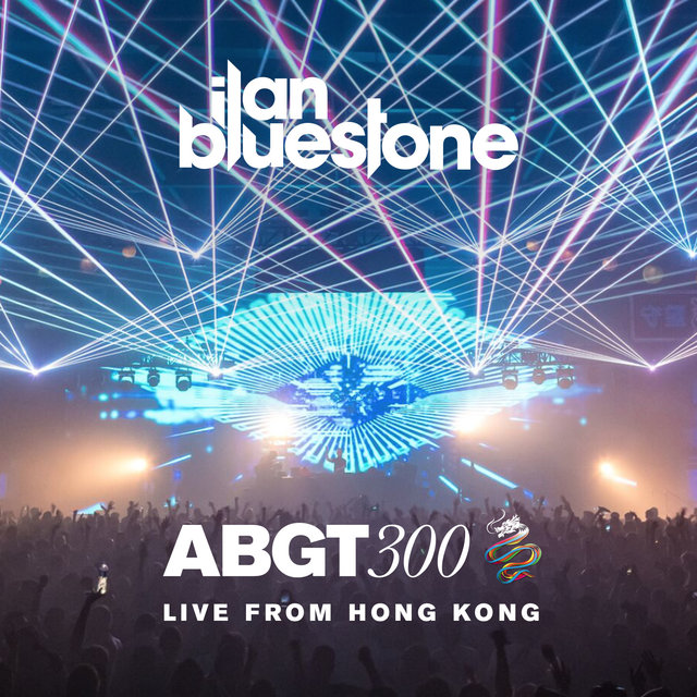 Group Therapy 300 Live from Hong Kong - ilan Bluestone