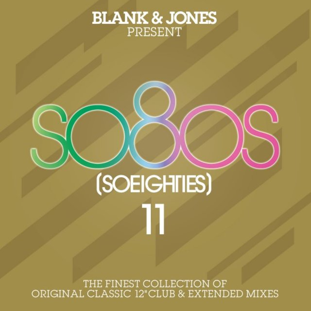 So80S (So Eighties), Vol. 11 [Presented by Blank & Jones]