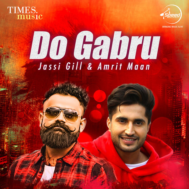 Do Gabru - Jassi Gill & Amrit Maan