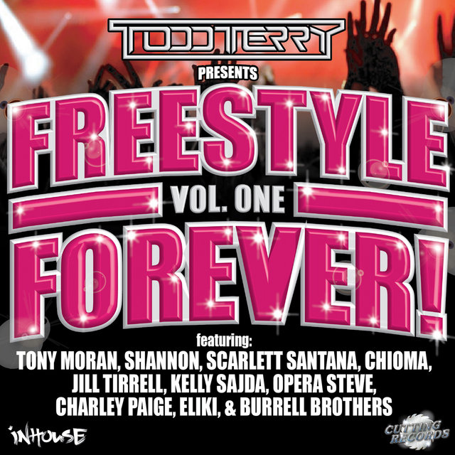 Todd Terry Presents Freestyle Forever