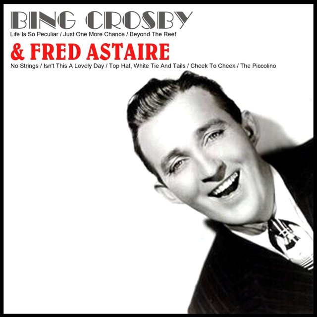 Bing Crosby & Fred Astaire