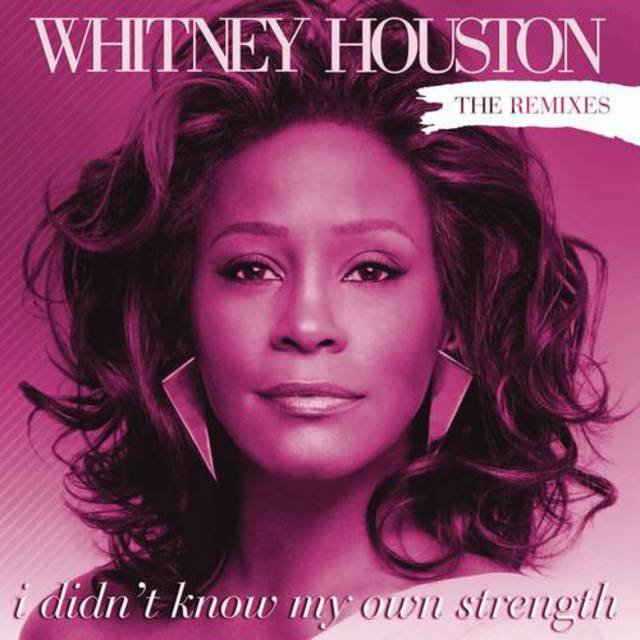 I Didn't Know My Own Strength: Remixes