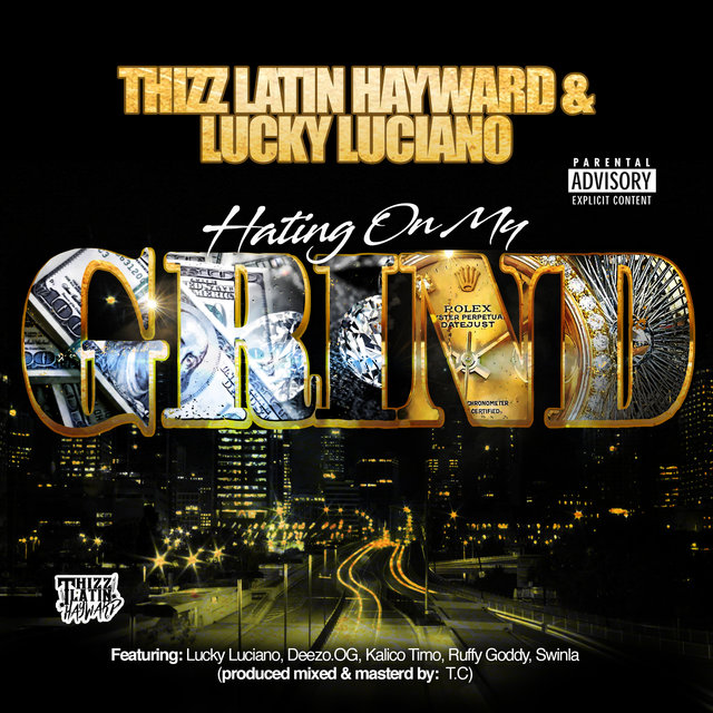 Hating On My Grind (feat. Deezo.OG, Kalico Timo, Ruffy Goddy & Swinla)