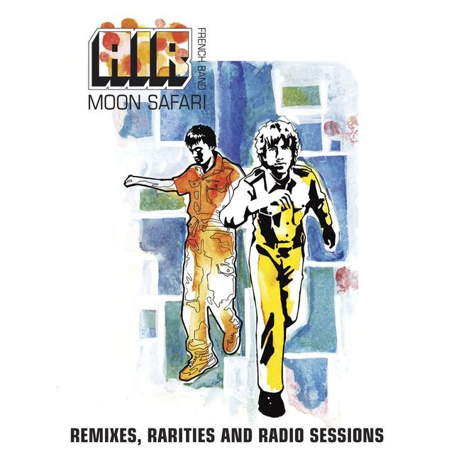 Moon Safari (Remixes, Rarities And Radio Sessions)