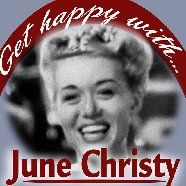 Get Happy With June Christy