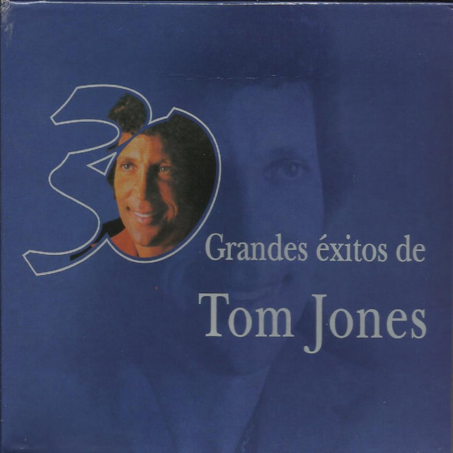 30 Grandes Exitos De Tom Jones