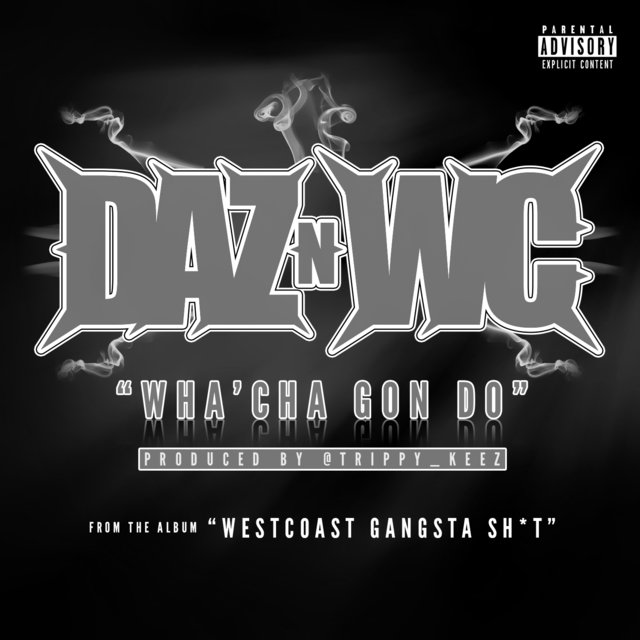 Wha'cha Gon Do - Single