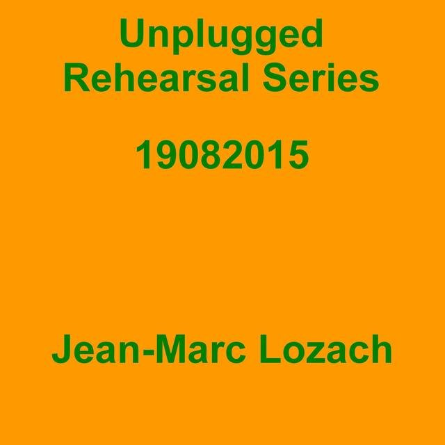 Unplugged Rehearsal Series 19082015