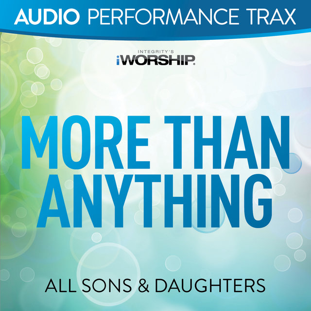 More Than Anything [Audio Performance Trax]