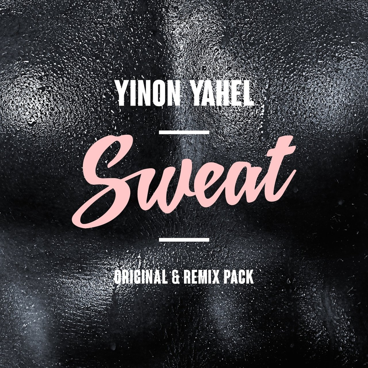 Sweat (Original & Remix Pack)