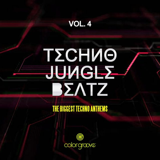 Techno Jungle Beatz, Vol. 4 (The Biggest Techno Anthems)