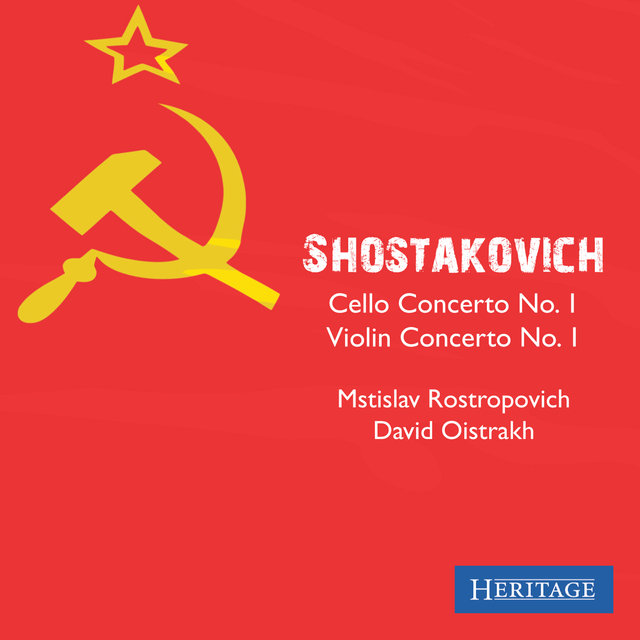Shostakovich: Cello Concerto No. 1 and Violin Concerto No. 1