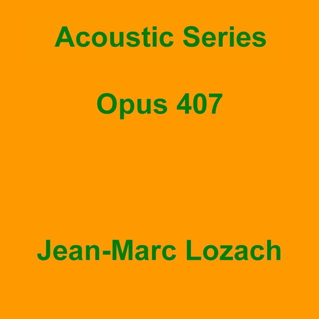 Acoustic Series Opus 407
