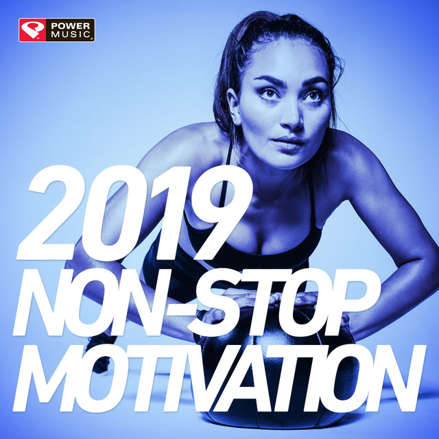 2019 Non-Stop Motivation (Non-Stop Workout Mix 130 BPM)