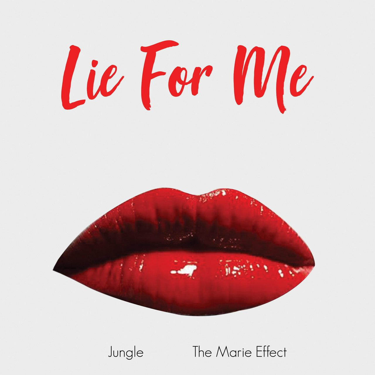 Lie for Me (feat. The Marie Effect)