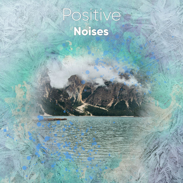 #11 Positive Noises for a Great Nights Sleep