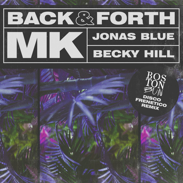 Back & Forth (Boston Bun Disco Frenetico Remix)