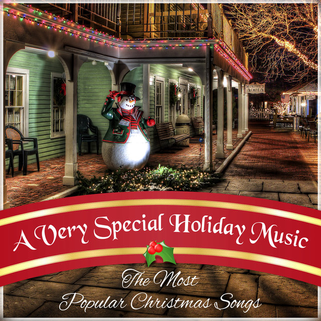 a very special holiday music the most popular christmas songs instrumental melodies for xmas - Most Popular Christmas Songs
