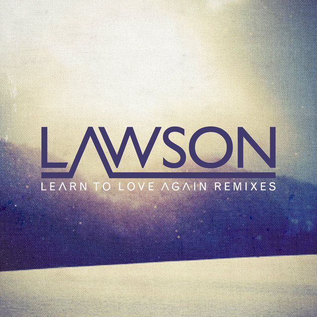 Learn To Love Again (Remixes)