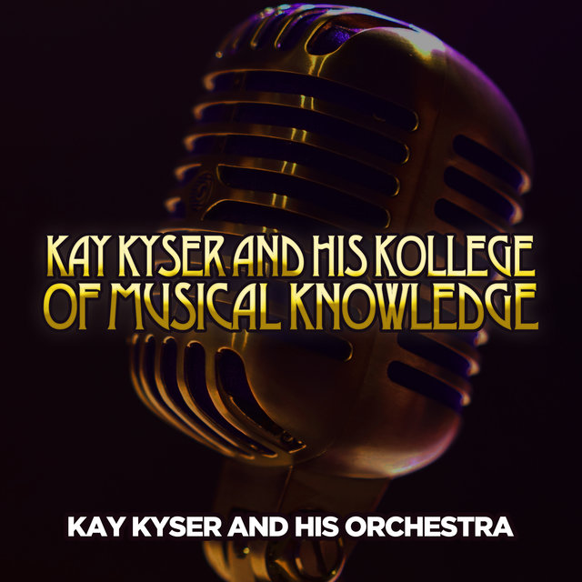 Tidal Listen To The Girl I Left Behind Me By Kay Kyser His