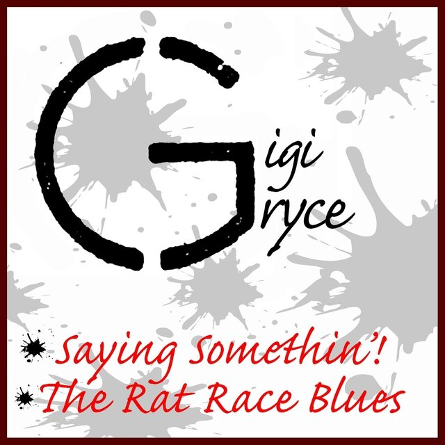 Saying Somethin' / The Rat Race Blues