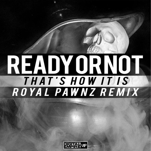 That's How It Is (Royal Pawnz Remix)