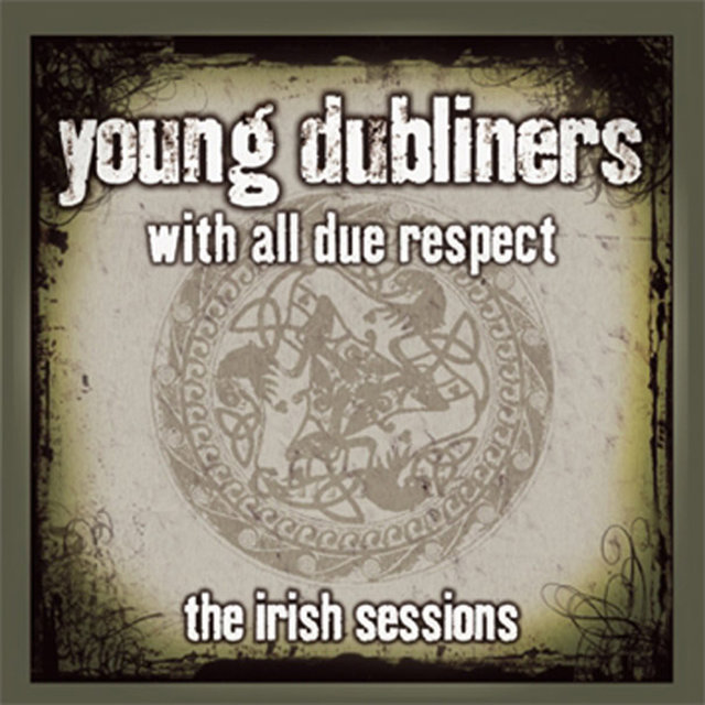 With All Due Respect (The Irish Sessions)