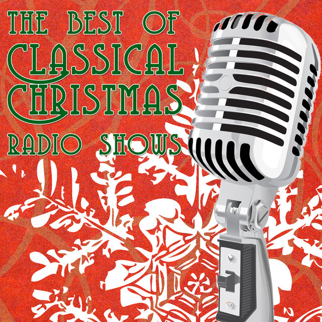the best of classic christmas radio shows - Classic Christmas Shows
