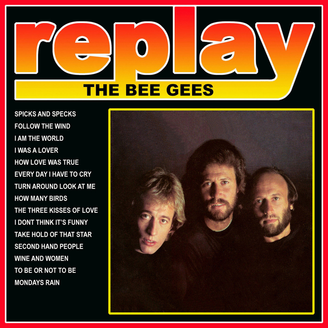 Replay: the Bee Gees