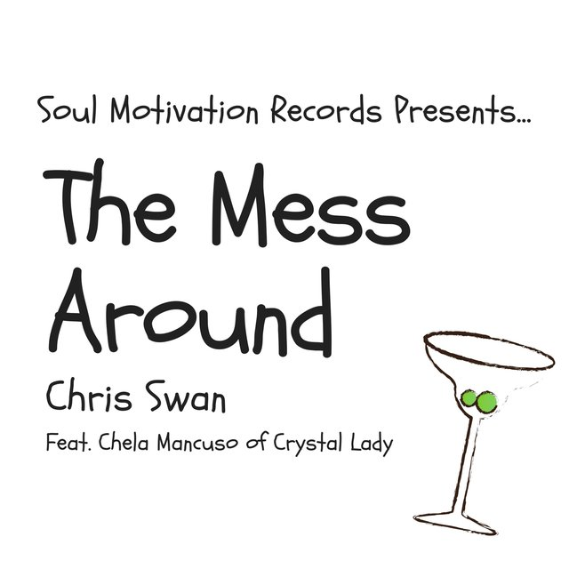 The Mess Around (feat. Chela Mancuso)