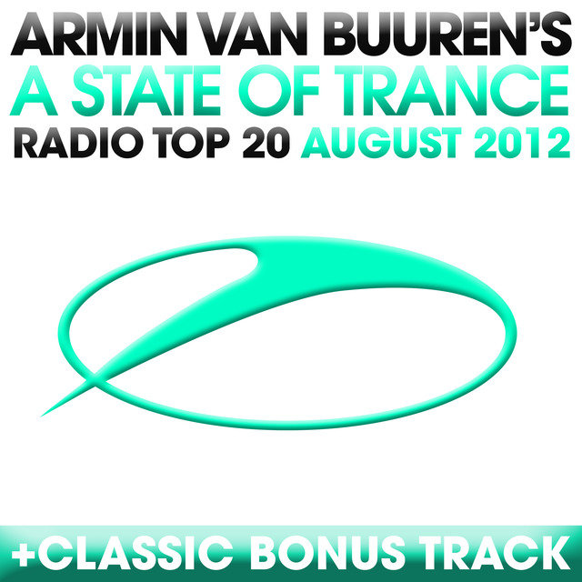 A State Of Trance Radio Top 20 - August 2012