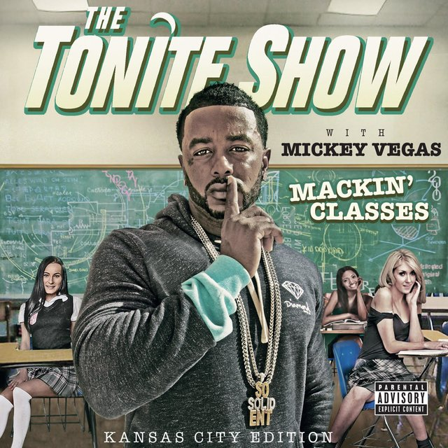 The Tonite Show with Mickey Vegas