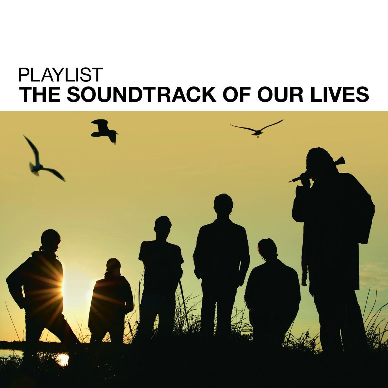 Playlist: The Soundtrack Of Our Lives