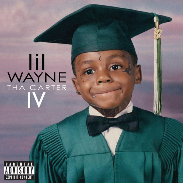Tha Carter IV (Explicit Version)
