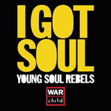 I Got Soul (War Child Arrangement of All These Things That I've Done)