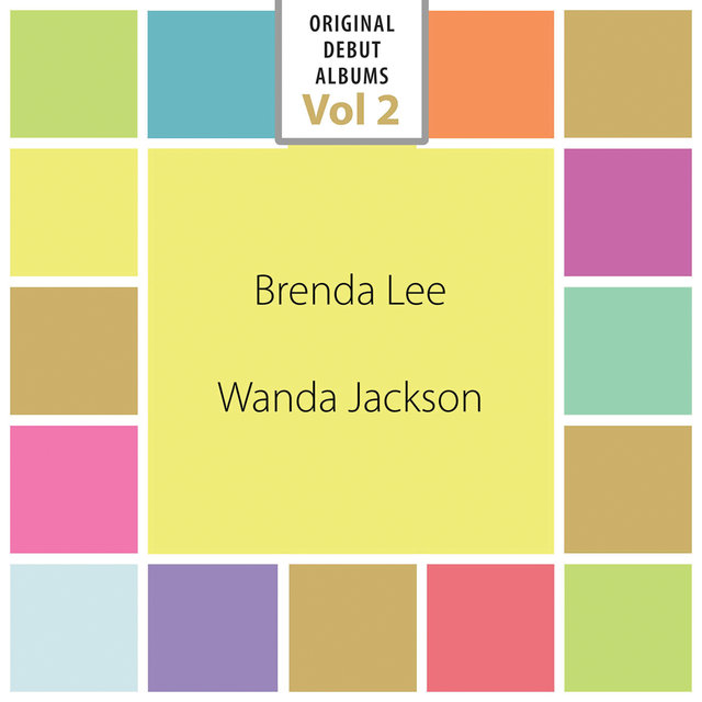 Original Debut Albums - Brenda Lee, Wanda Jackson, Vol. 2