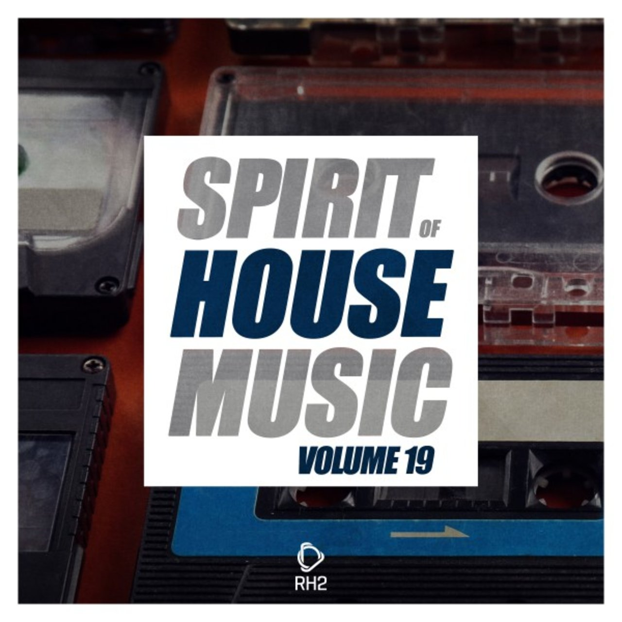 Spirit of House Music, Vol. 19
