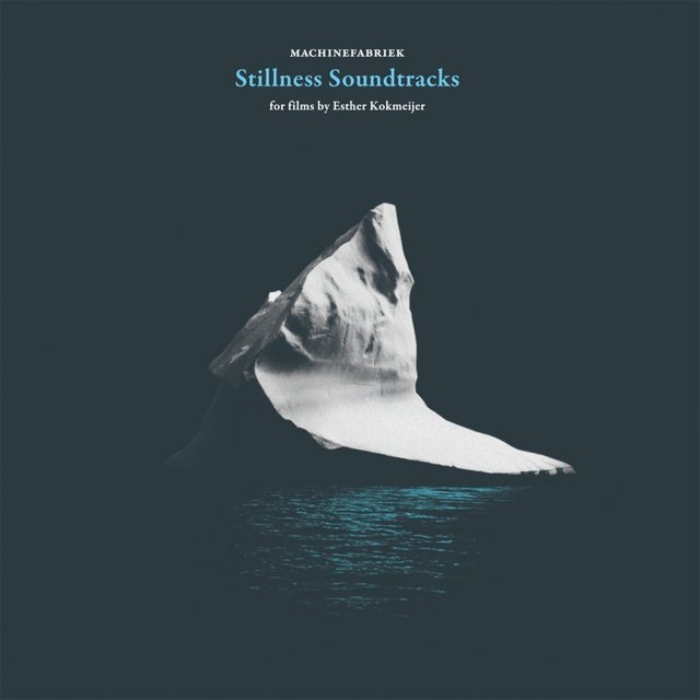 Stillness Soundtracks
