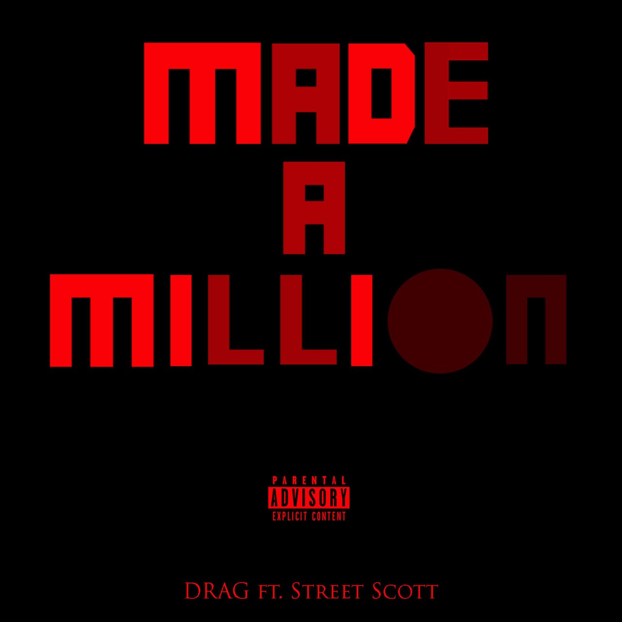 Made a Million (feat. Street Scott)