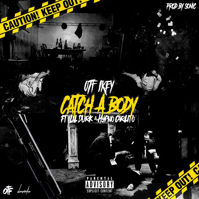 Catch a Body (feat. Hypno Carlito & Lil Durk)