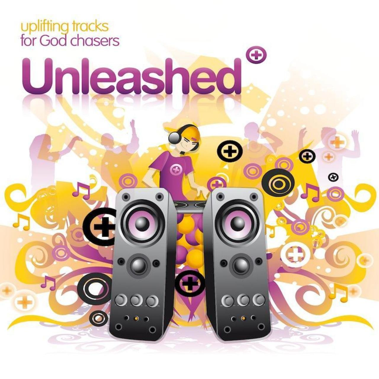 Unleashed: Uplifting Tracks for God Chasers