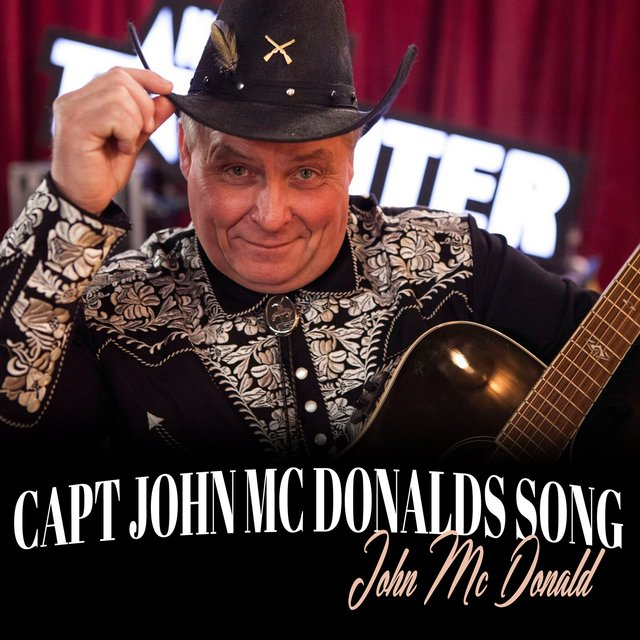 Capt John MC Donalds Song
