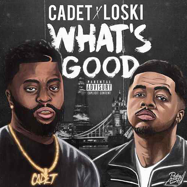 What's Good (feat. Loski)