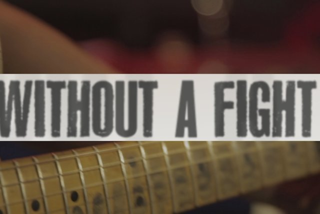 Without a Fight (Lyric Video)