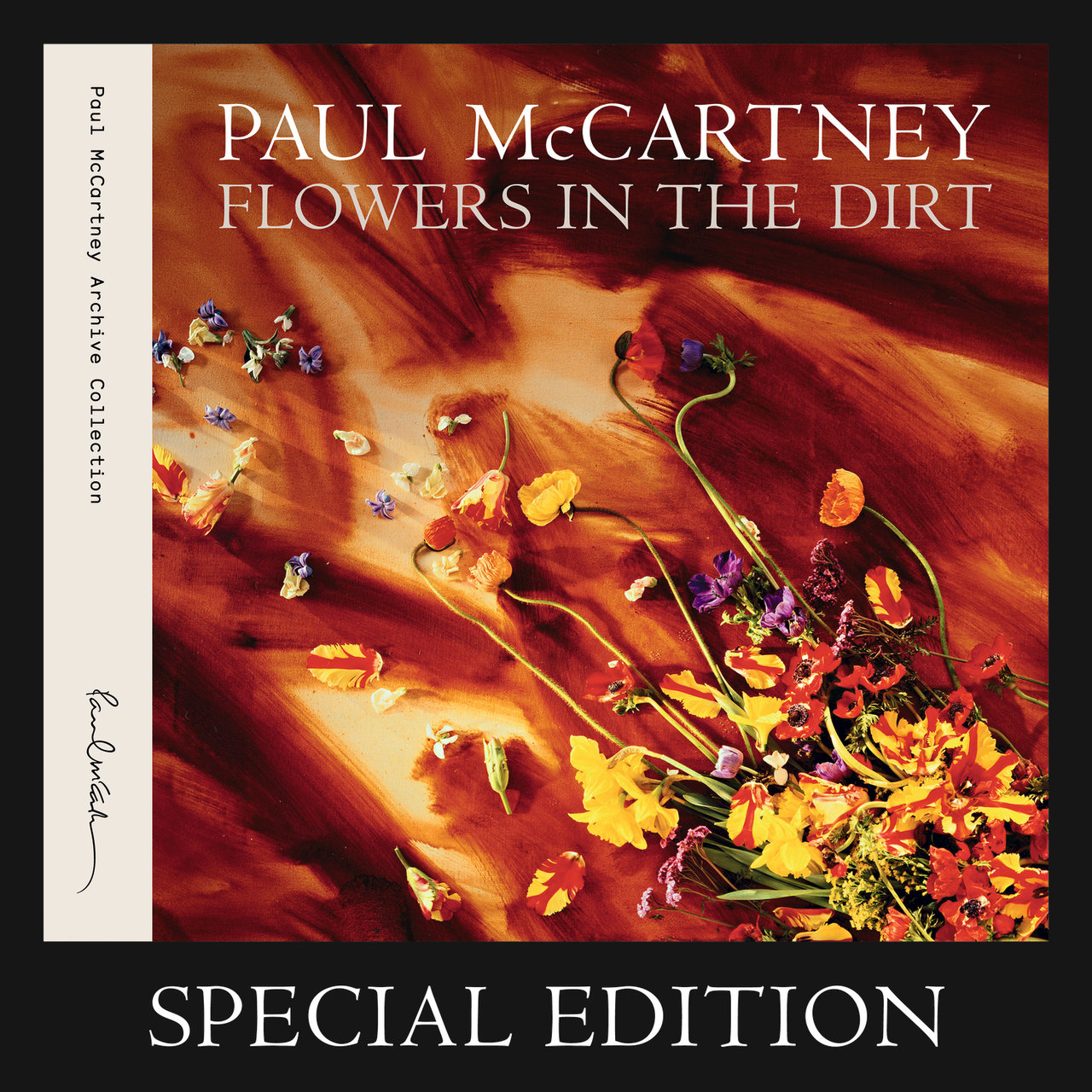 Flowers In The Dirt (Special Edition)