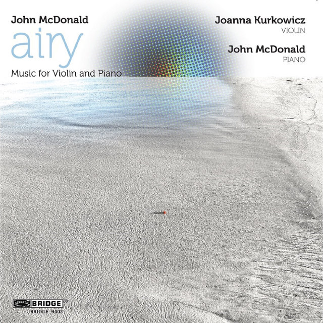 John McDonald: airy - Music for Violin and Piano