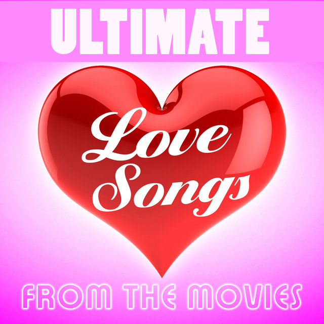 Ultimate Love Songs from the Movies