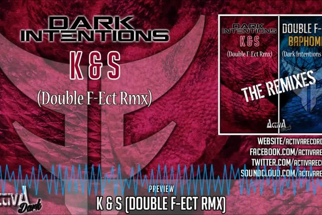 Dark Intentions - K & S (Double F-Ect Remix) - Official Preview (Activa Dark)