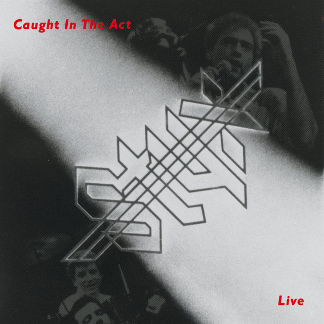 Caught In The Act - Live